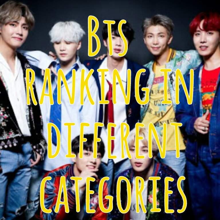 BTS Ranking in Different Categories (2018) | ARMY's Amino