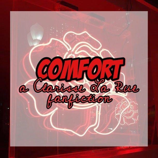 Comfort -- A Clarisse La Rue Fanfic   Halfblood Amino