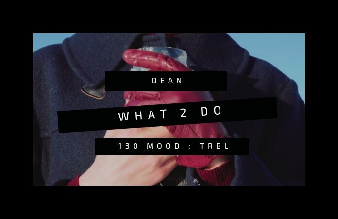 a review of '130 mood : TRBL' by dean | K-Pop Amino