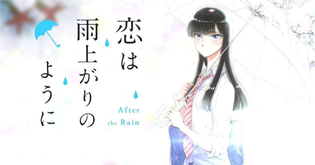 I Would Like To Talk About After The Rain Or Koi Wa Ameagari No You Ni This Was Probably My Favourite Anime From Winter 2018 Season Besides A