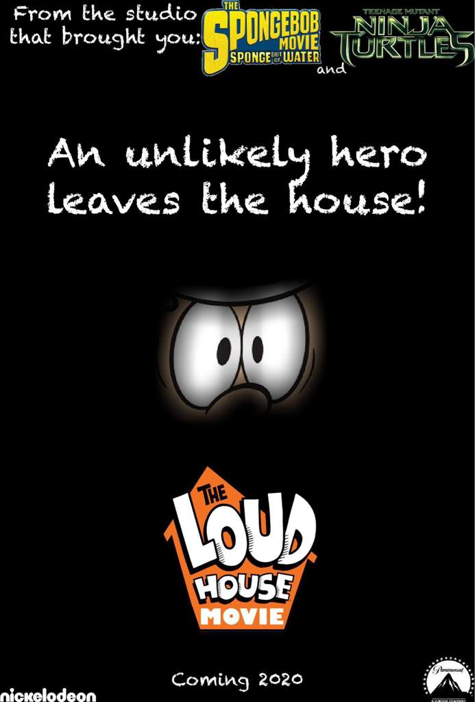 Loud House Movie Poster Challenge Entry | The Loud House