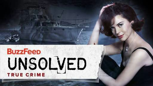 Buzzfeed Unsolved: The Drowning of Natalie Wood Quiz
