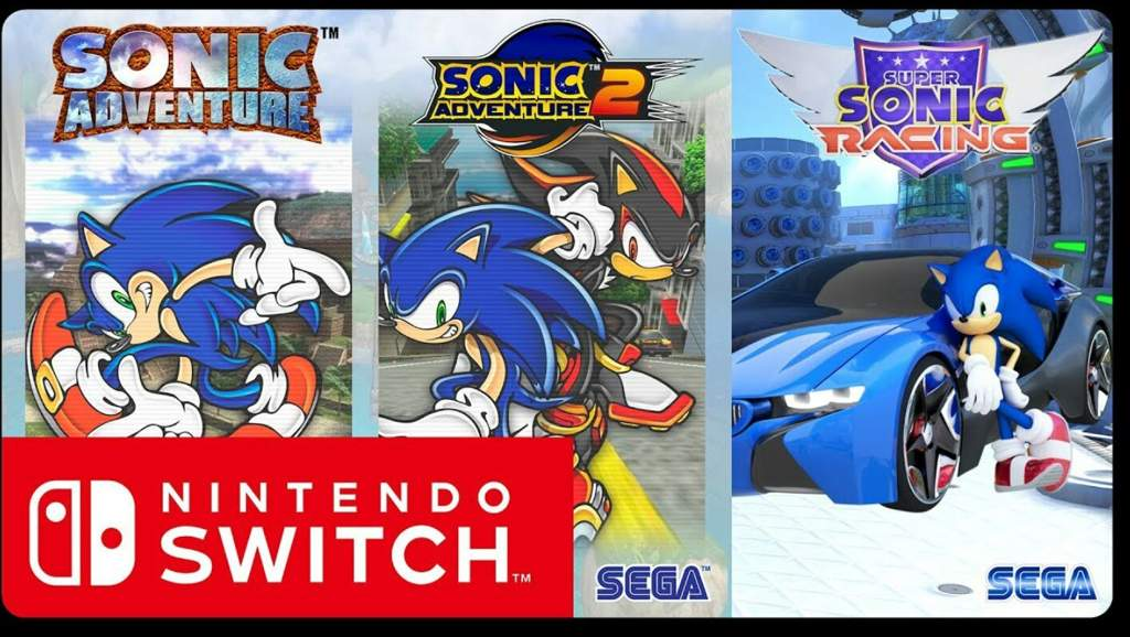 Rumor: sonic adventure 1 and 2 for switch, new sonic racing