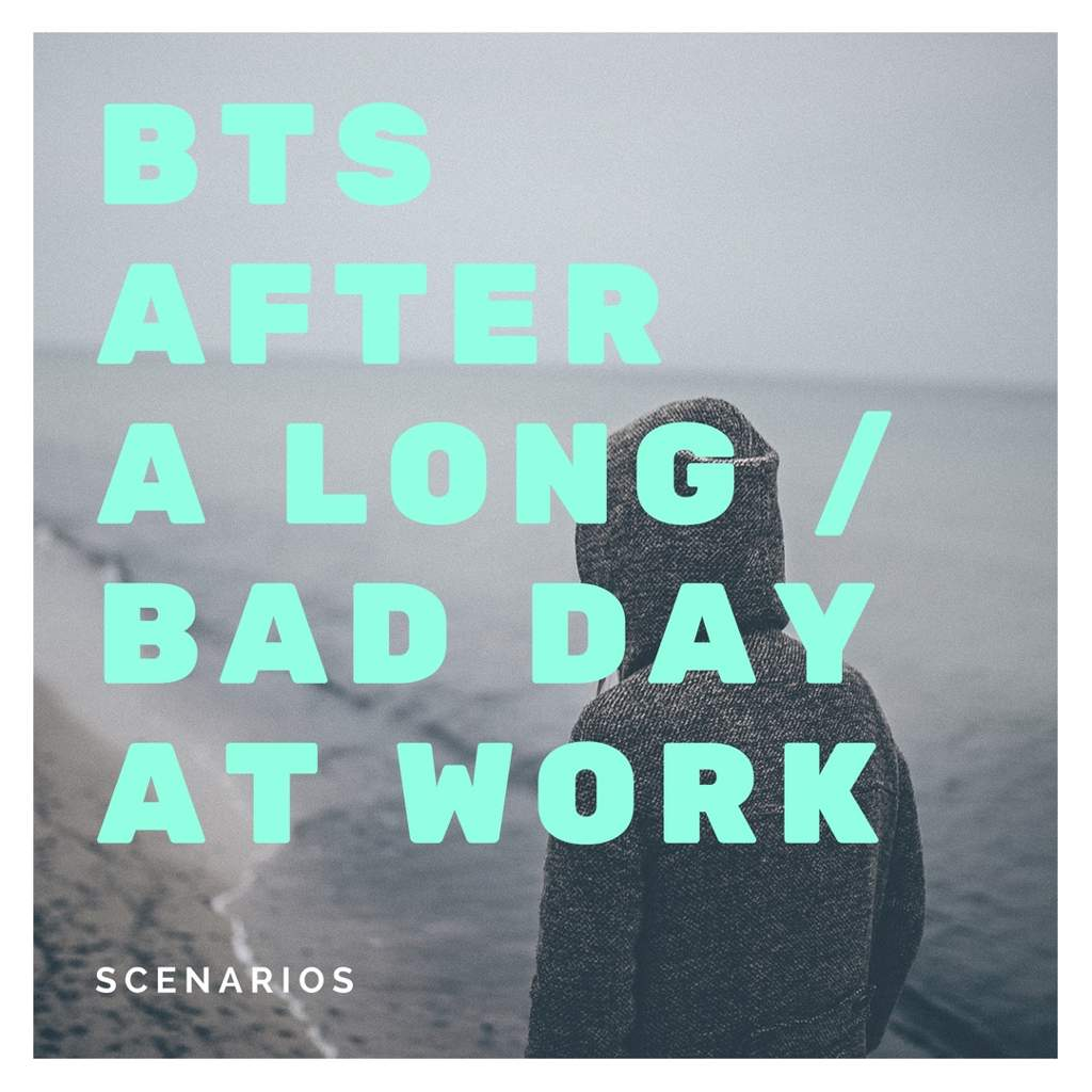 Scenarios] BTS After a Long/Bad Day at Work | ARMY's Amino