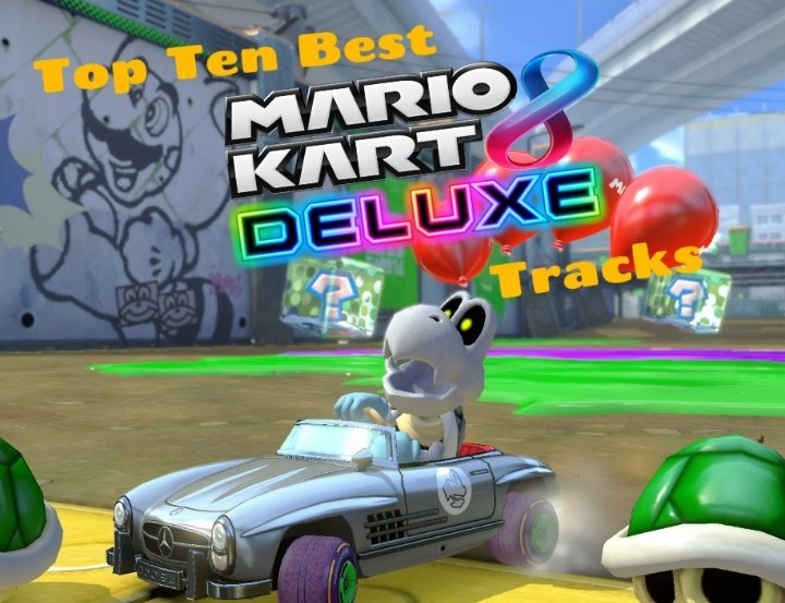 Top 5 Mario Kart 8 Deluxe Tracks Nintendo Switch Amino