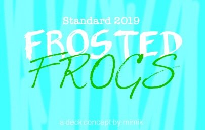 """TCG Deck Concept - """"Frosted Frogs"""" 