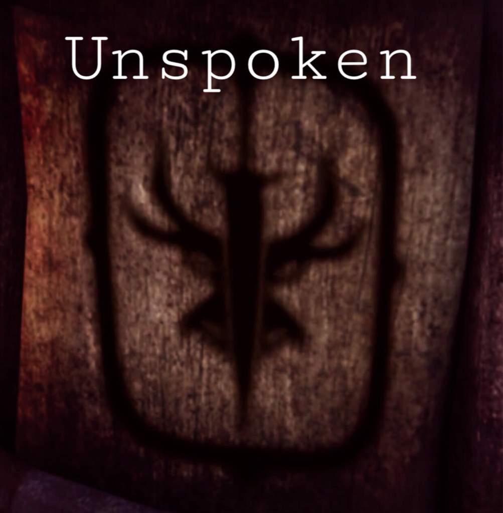 Unspoken Chapter 1 | Fan Fiction Amino