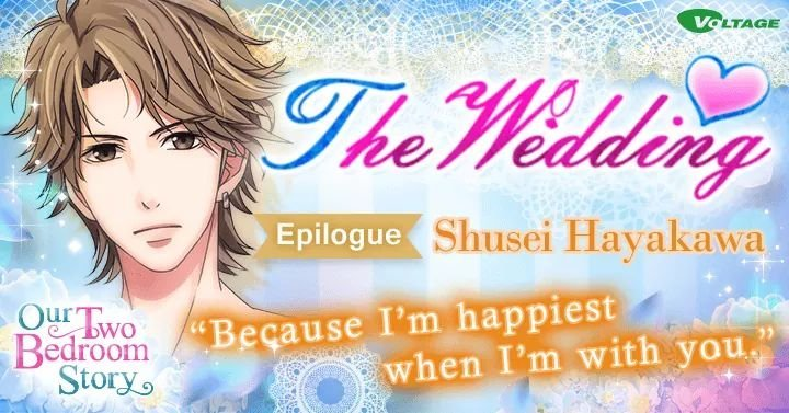 Just Now I Saw That We Can Enjoy The Wedding Epilogue From Shusei Hayakawa  From The Game Our Two Bedroom Story On Love365.