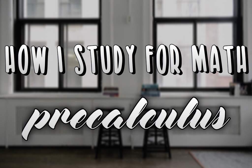 How I Take Math Notes/Study - Precalculus | Studying Amino Amino