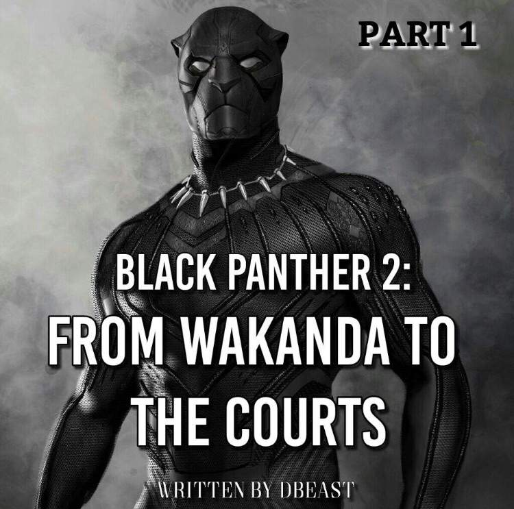 Black Panther 2: From Wakanda To The Court pt.1 | BasketZ Amino