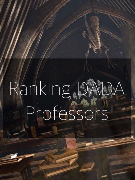 Ranking Dada Professors Harry Potter Amino
