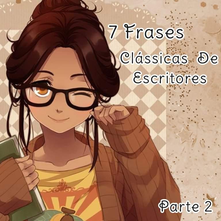 7 Frases Clássicas De Escritores Parte 2 Livros Café
