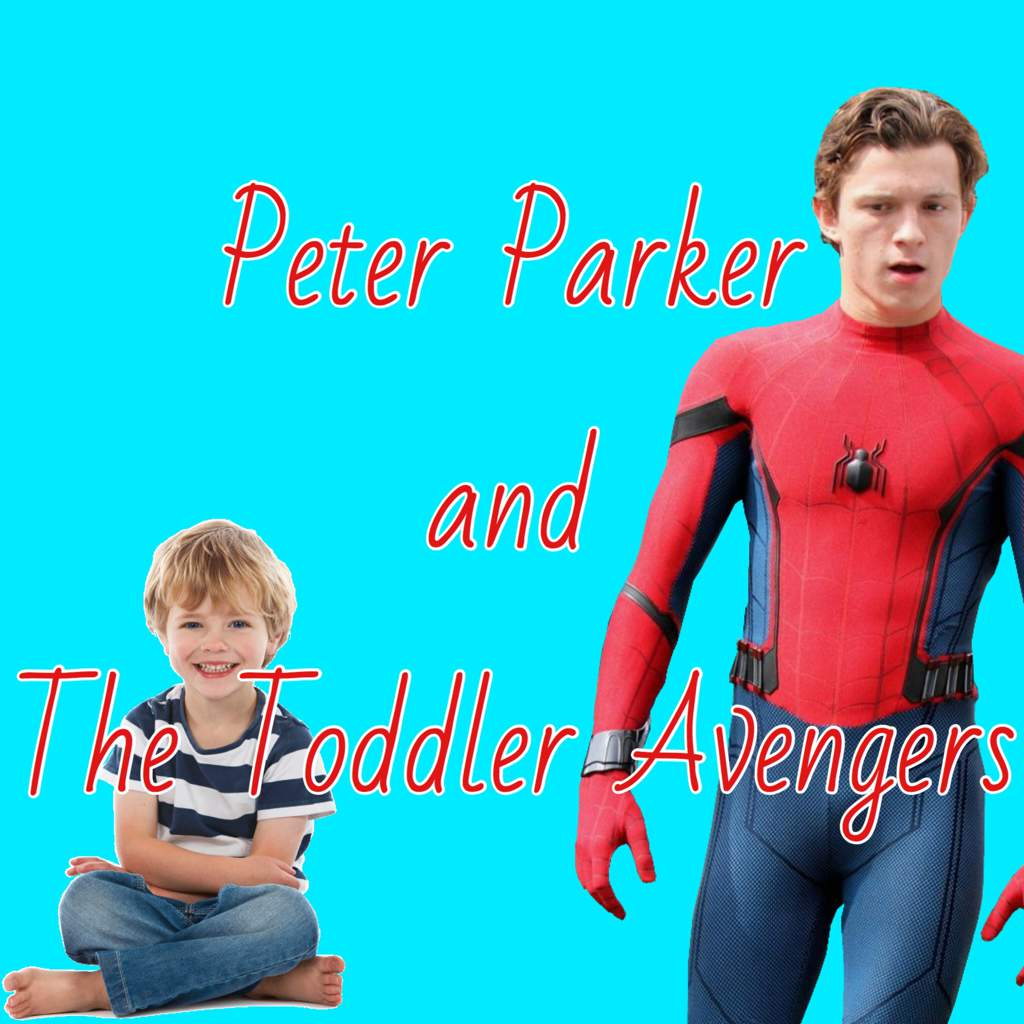 Peter Parker and The Toddler Avengers | Disney Amino