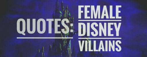 guess who quotes by female disney villains saiko amino