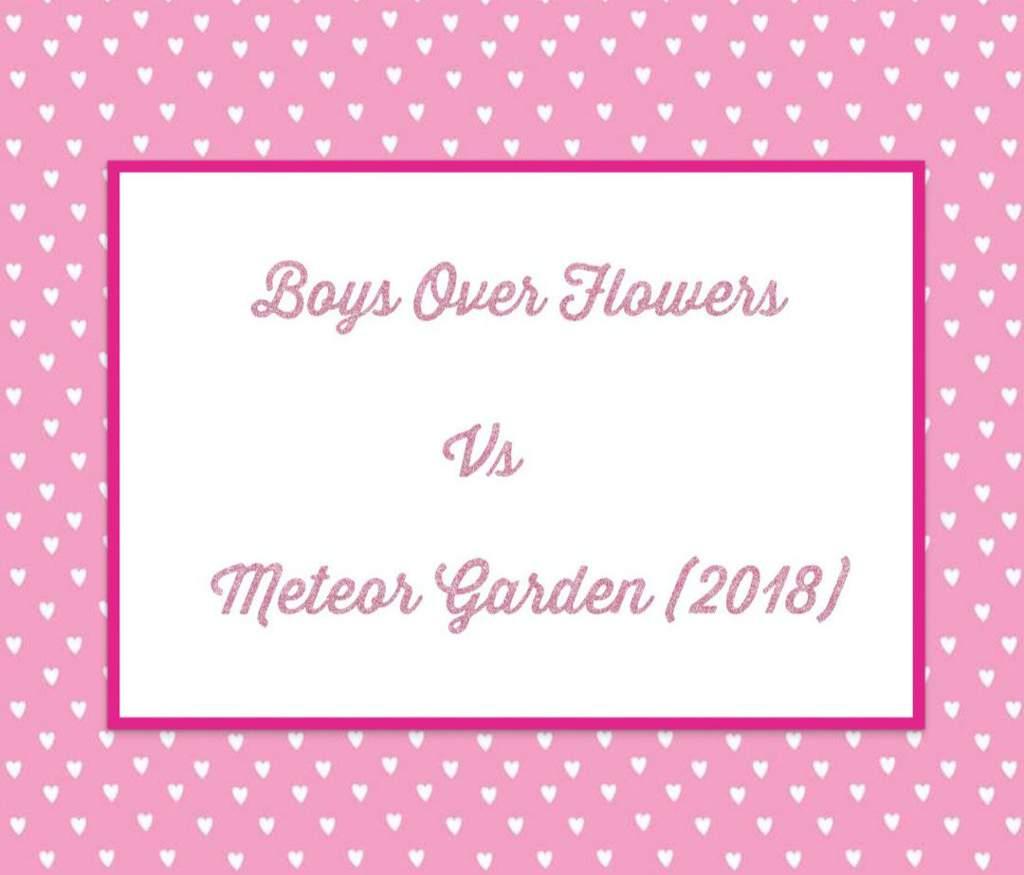 Boys Over Flowers Vs Meteor Garden