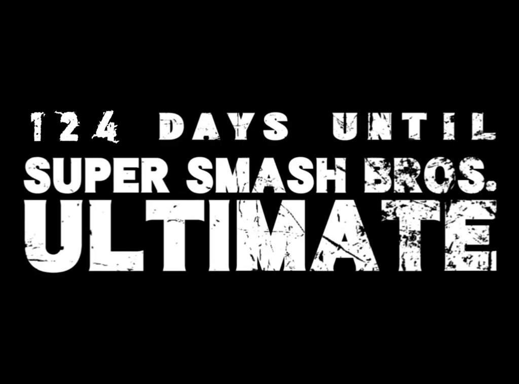Hey Everyone! 124 Days Left! | Smash Amino