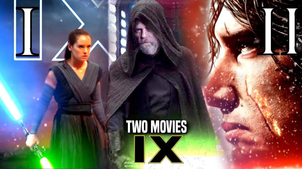 Why Episode 9 Should Be Split Into Two Movies | Star Wars Amino