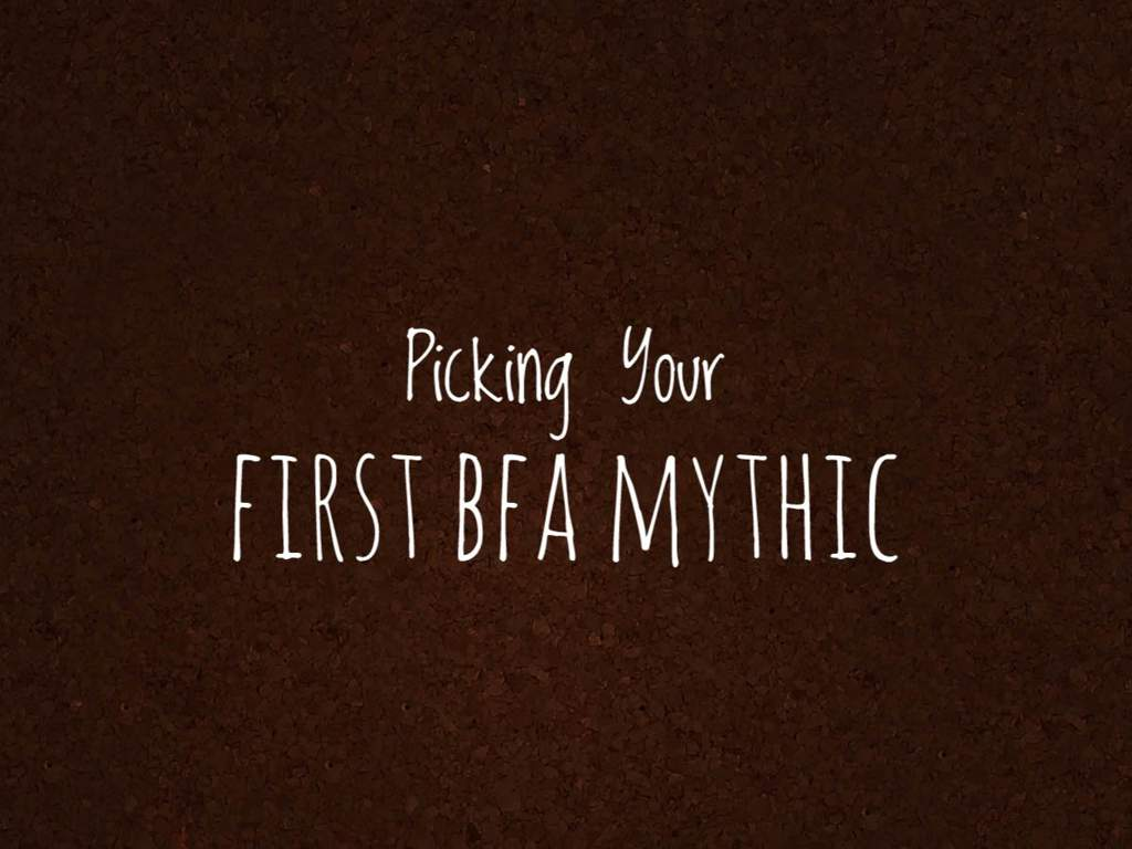 Picking Your First Mythic Dungeon in BFA - Rankings | WoW Amino