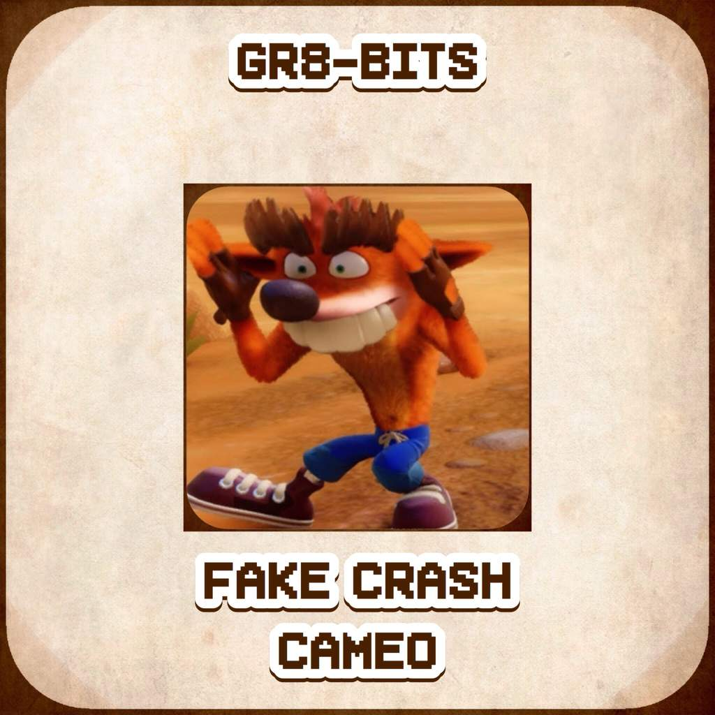 102 Gr8 Bits Article 2 Crash Bandicoot N Sane Trilogy Fake