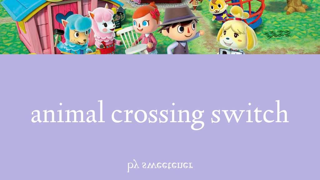animal crossing switch | Nintendo Switch! Amino