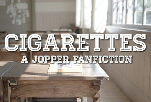 ─ cigarrettes | a jopper fanfiction 💞 | Stranger Things Amino