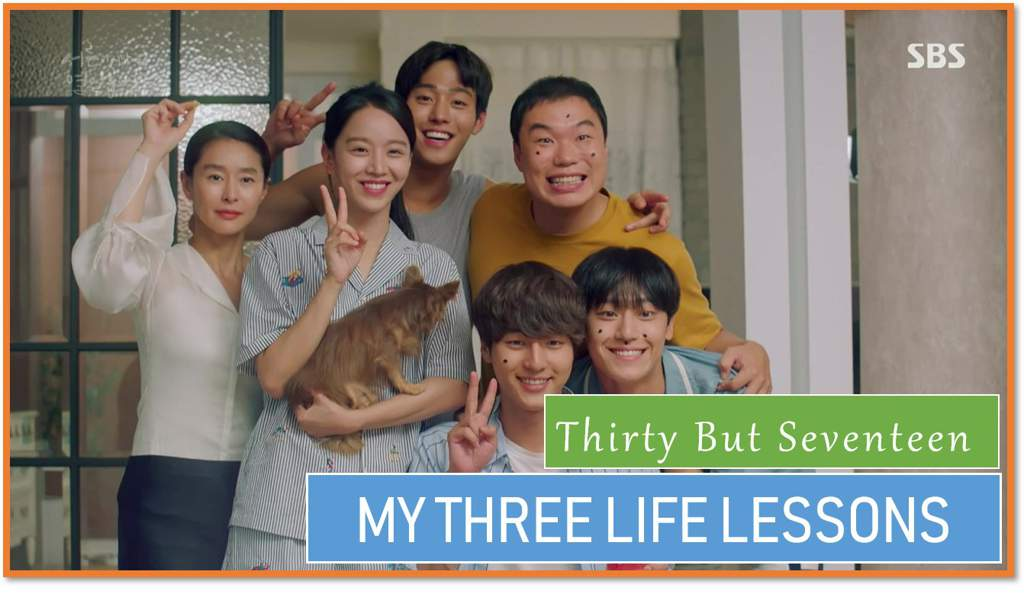 Three Life Lessons from Thirty but Seventeen | K-Drama Amino