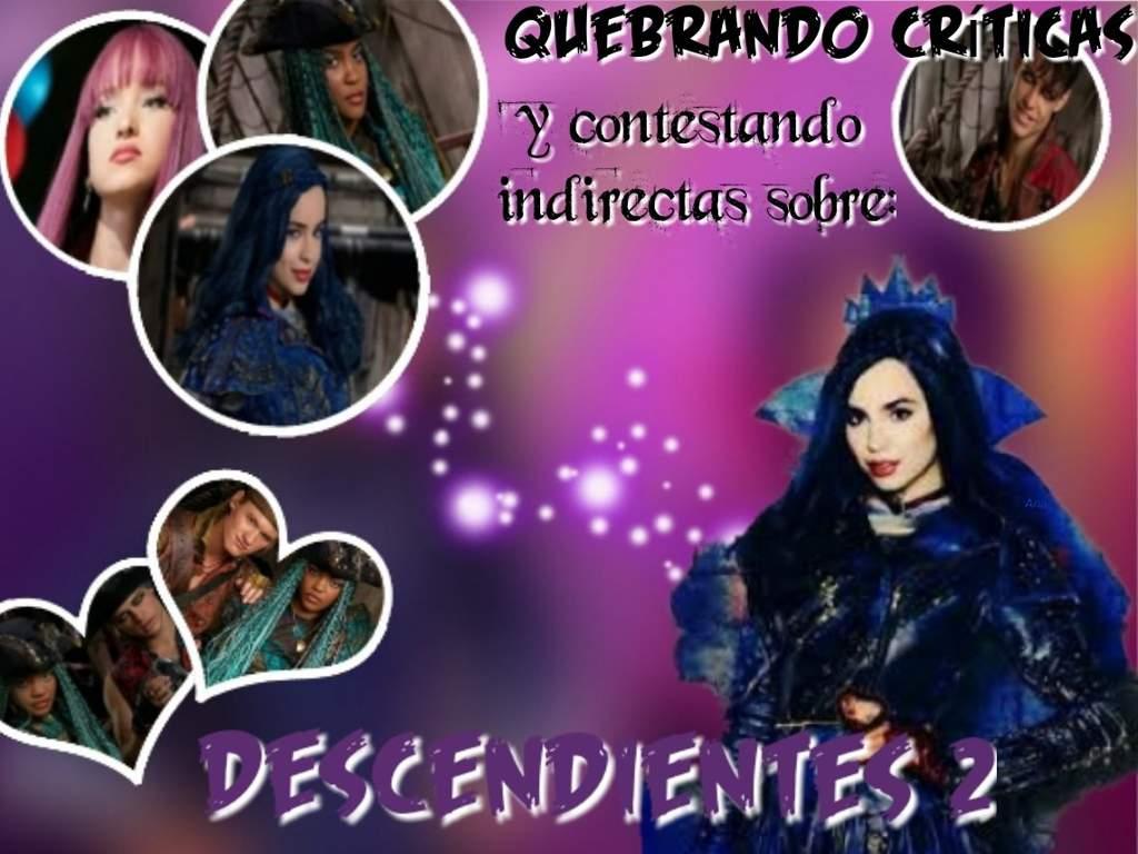 Quebrando Críticas Descendientes 2 Disney En Español Amino