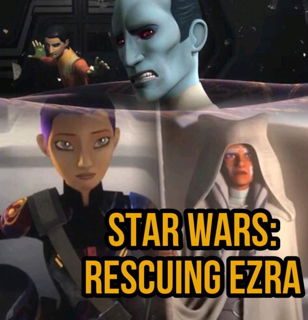 Rescuing Ezra: Chapter 3 | Star Wars Amino