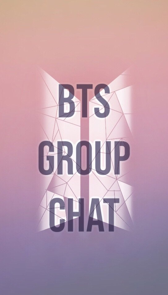 NEW FIC: BTS: GROUP CHAT | ARMY's Amino