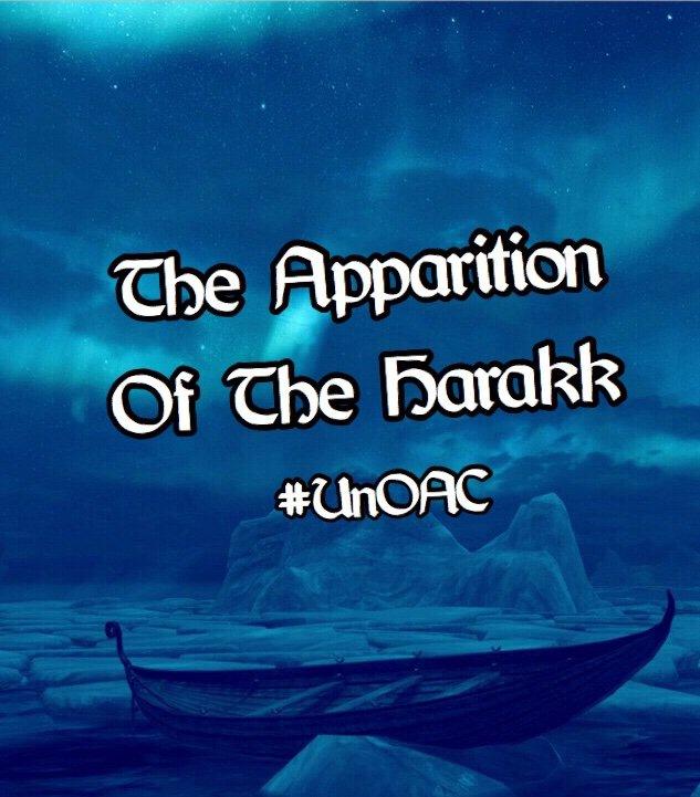 The Apparition of the Harakk •   Tamriel: Elder Scrolls