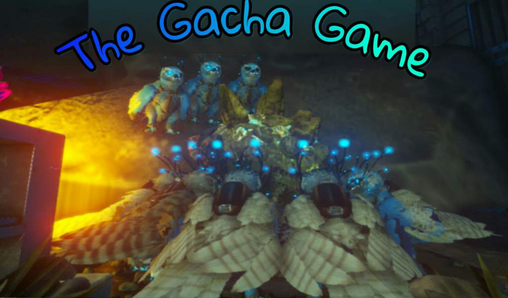 The Gacha Game (Free Loot)   Ark Survival Evolved Amino