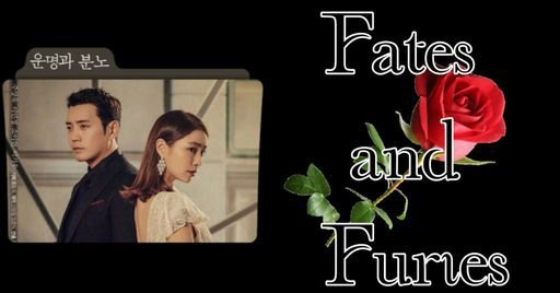 Fates And Furies Wiki K Drama Amino