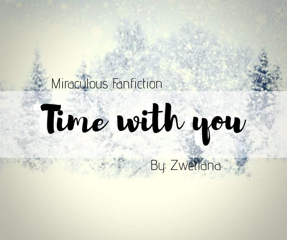 Time with you | Adrinette | Miraculous Amino