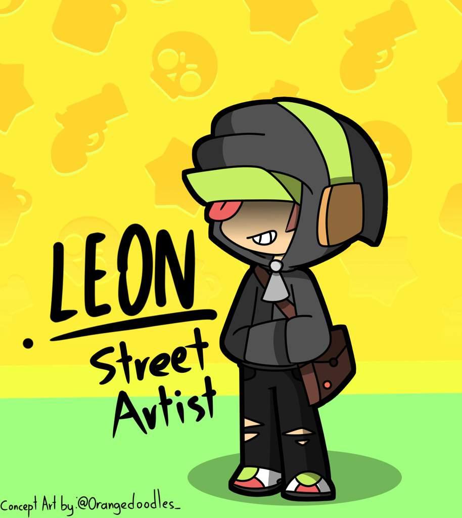 Concept Skin Street Artist Leon Brawl Stars Amino