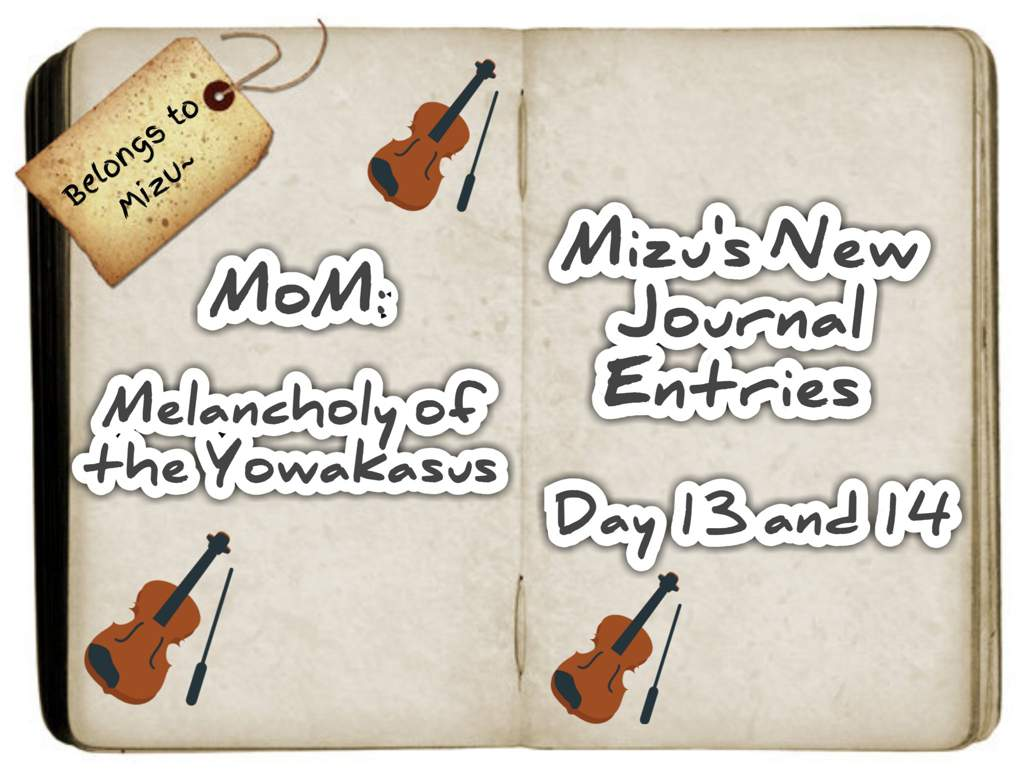 MoM: Melancholy of the Yowakasus - Mizu's New Journal Entries (DAY