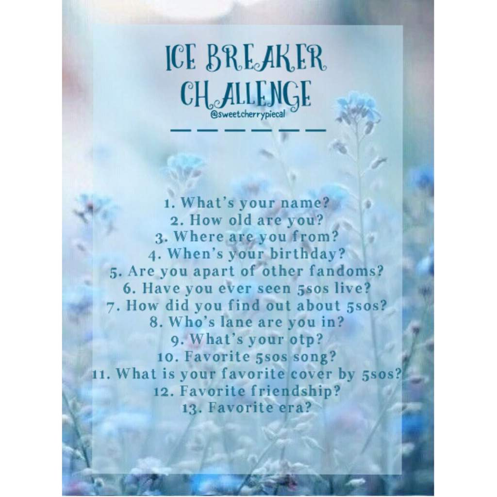 Ice Breaker Challenge   5SOSFAM Amino