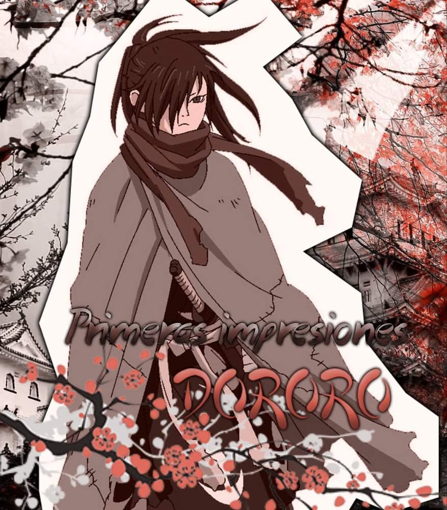 Dororo to Hyakkimaru ·Primeras impresiones. | •Anime• Amino