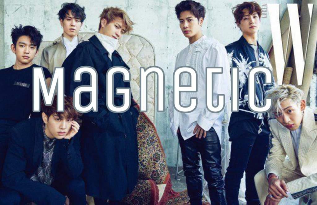 Magnetic [Lyrics Scenarios (One-shot)] | GOT7 Amino