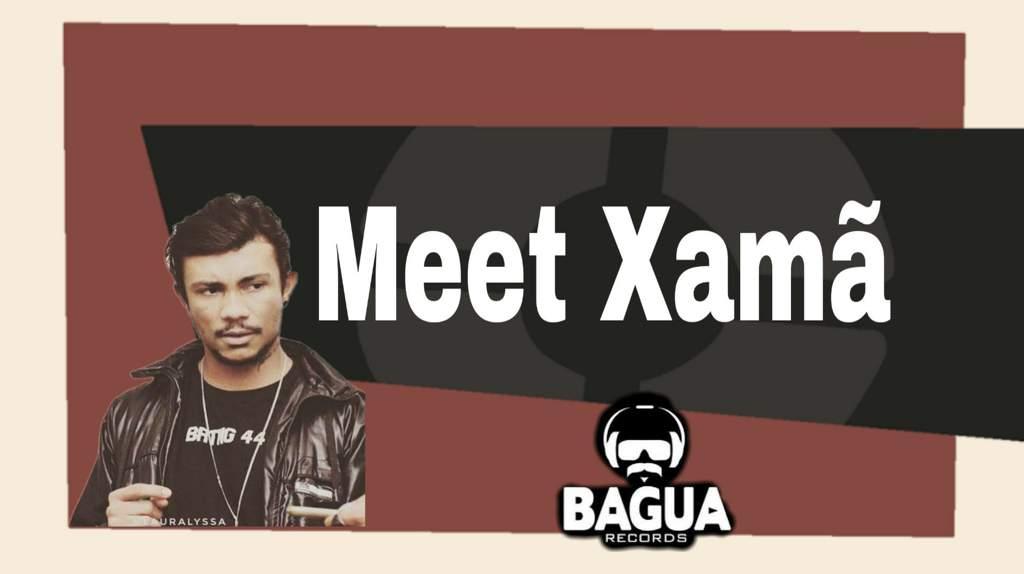 Meet Xamã  541480b7f45