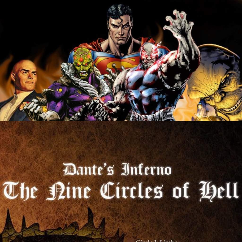 Dante S Inferno The Superman Villains That Best Represent