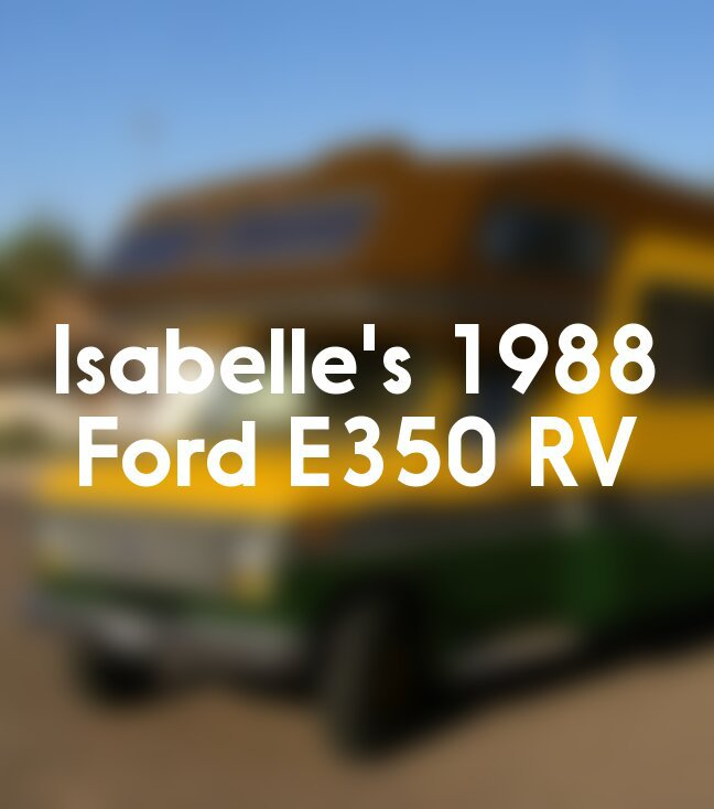 Isabelle's 1988 Ford E350 RV!! | Animal Crossing Amino