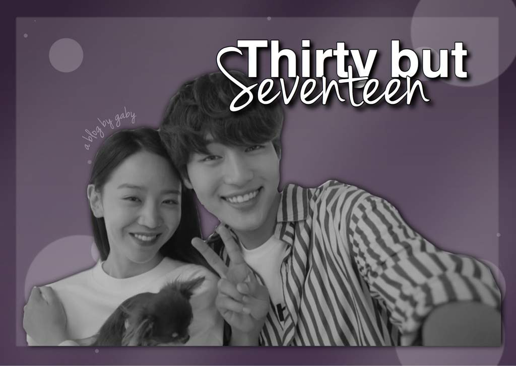 thirty but seventeen a drama that touched my heart 🌙 k drama