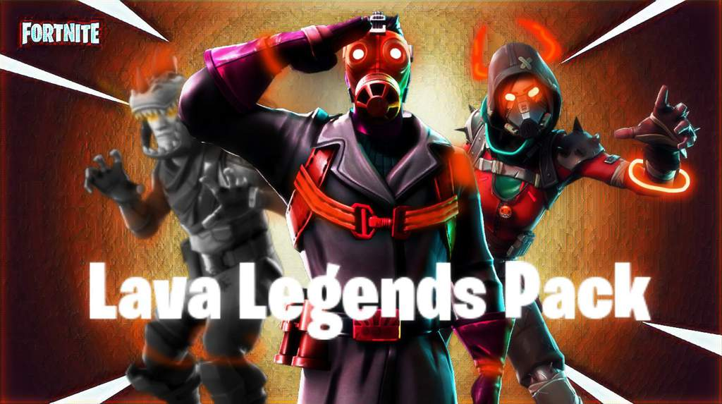 Lava Legends Pack Fortnite Battle Royale Armory Amino