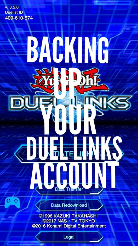 Backing up Your Duel Links Acc | Yu-Gi-Oh! Duel Links! Amino