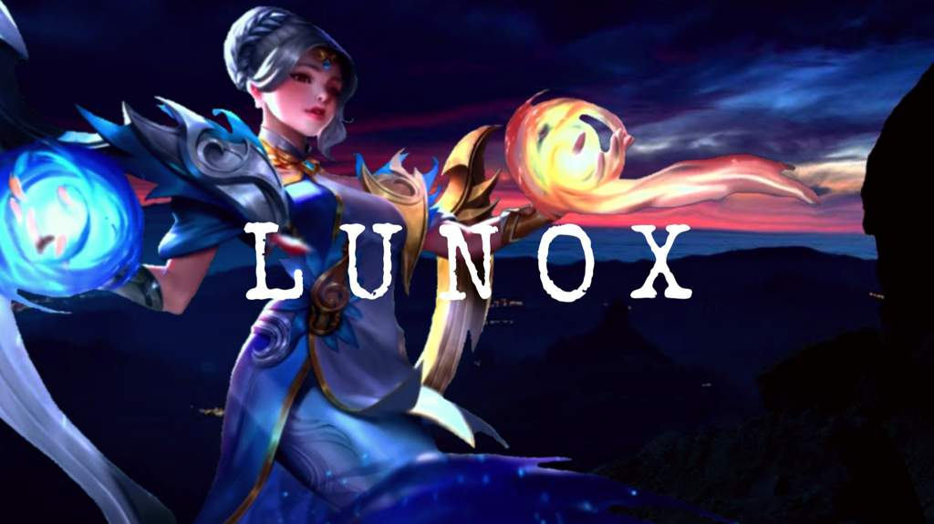 Here It Is My Lunox Guide Mobile Legends Amino Amino