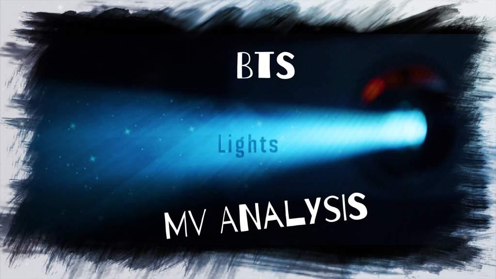 Lights Lyrics and MV Analysis | ARMY's Amino