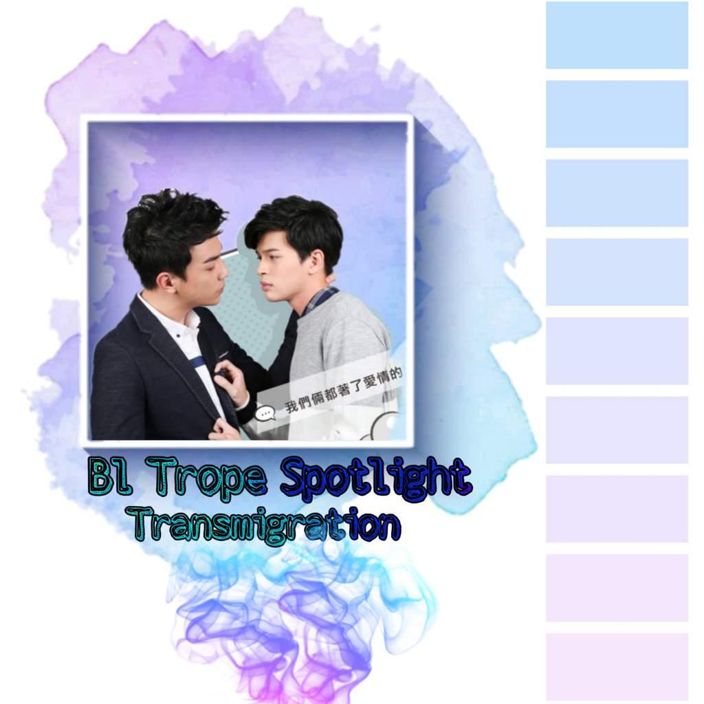 BL Trope Spotlight: Transmigration   ~BL•Drama~ Amino