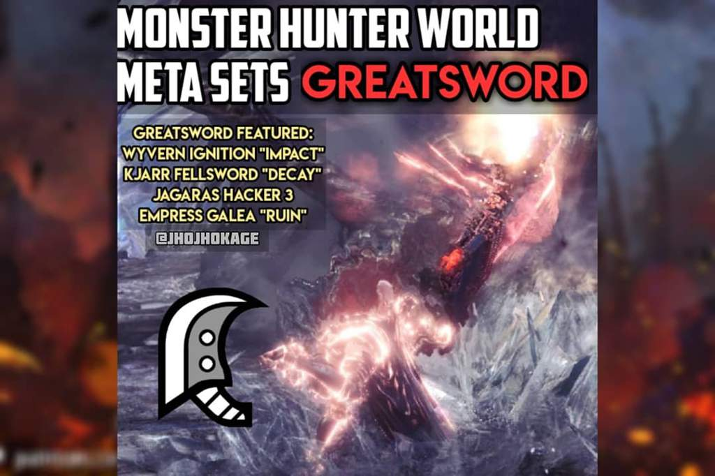 MHW] Greatsword Meta Sets   Monster Hunter Amino