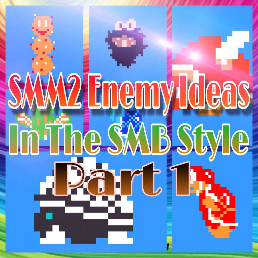 SMM2 Enemy Ideas In The SMB Style Part 1 | Mario Amino