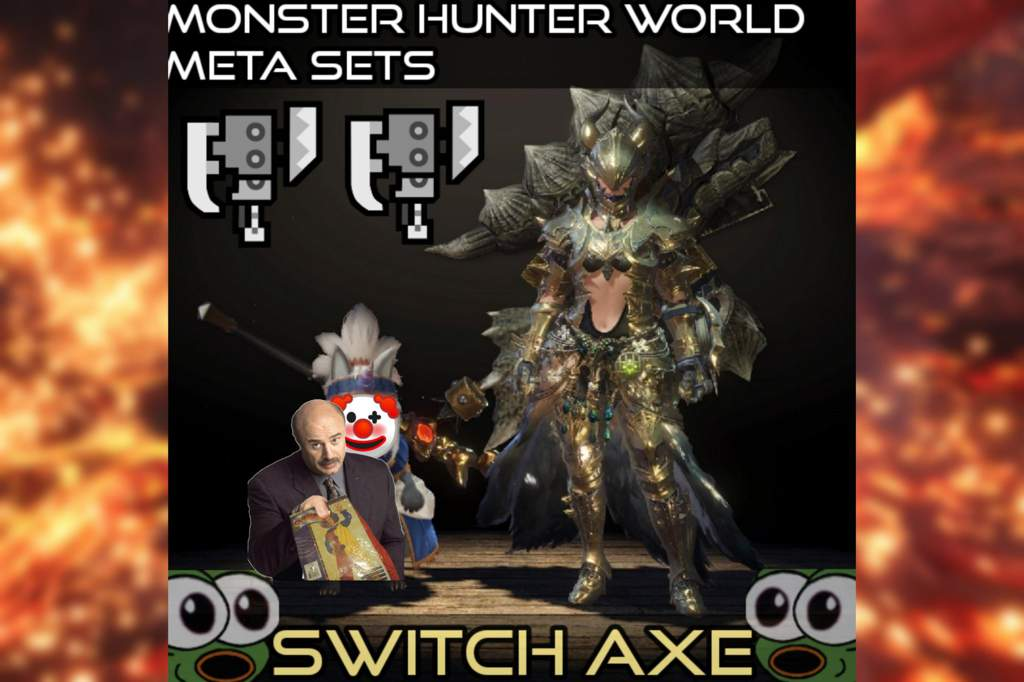 MHW]JhoJho's Switch Axe Sets   Monster Hunter Amino